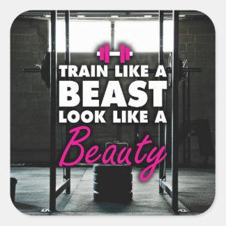 Sticker Carré Train comme une bête, ressembler à une beauté