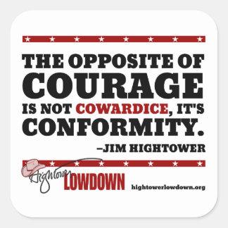 Sticker Carré Vérité de Hightower : L'opposé du courage (bâton)