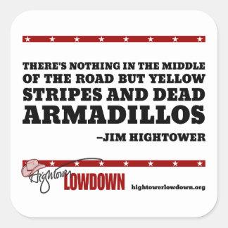 Sticker Carré Vérité de Hightower : Rien dans le moyen