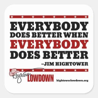 Sticker Carré Vérité de Hightower : Tout le monde améliore