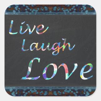 Sticker Carré Vivent l'amour de rire