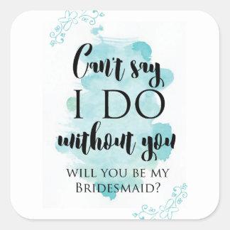 Sticker Carré Vous serez ma carte de question de demoiselle