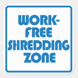 Sticker Carré Zone de déchiquetage libre de travail