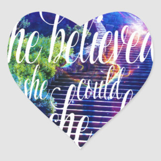 Sticker Cœur Elle a cru à l'escalier aux cieux