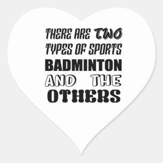 Sticker Cœur Il y a deux types de BADMINTON et de d'autres de