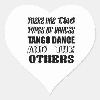 Sticker Cœur Il y a deux types de danse et d'othe de tango de