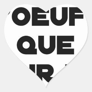 Sticker Cœur JE N'AI D'OEUFS QUE POUR TOI - Jeux de mots - Fran