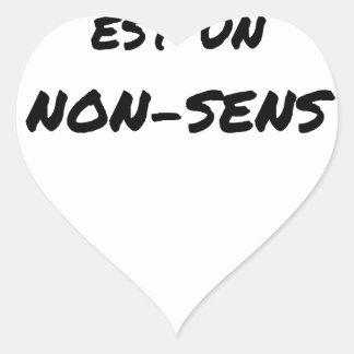 Sticker Cœur LE SENS DE LA VIE EST UN NON-SENS - Jeux de mots