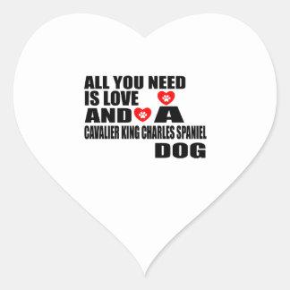 Sticker Cœur Tous vous avez besoin d'amour l'ÉPAGNEUL de ROI