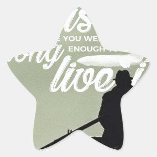 Sticker Étoile Assez fort pour vivre cette vie