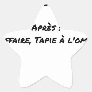 STICKER ÉTOILE AVANT : L'AFFAIRE TAPIE DANS L'OMBRE, APRÈS : L'AF