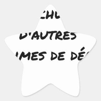 STICKER ÉTOILE CERTAINS TOUCHENT UN PARACHUTE DORÉ, D'AUTRES