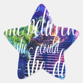 Sticker Étoile Elle a cru à l'escalier aux cieux