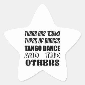 Sticker Étoile Il y a deux types de danse et d'othe de tango de