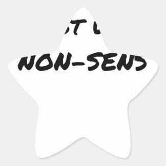 Sticker Étoile LE SENS DE LA VIE EST UN NON-SENS - Jeux de mots