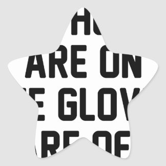 Sticker Étoile Les gants sont allumés