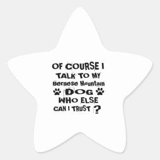 Sticker Étoile Naturellement je parle à ma conception de chien de