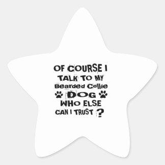 Sticker Étoile Naturellement je parle à mes conceptions barbues