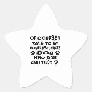 Sticker Étoile Naturellement je parle à mon chien De de DES