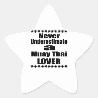 Sticker Étoile Ne sous-estimez jamais l'amant thaïlandais de Muay