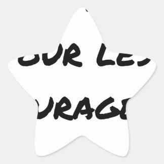 Sticker Étoile THÉ MÉRITÉ POUR LES COURAGEUX - Jeux de mots