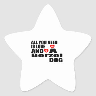 Sticker Étoile Tous vous avez besoin des conceptions de chiens de