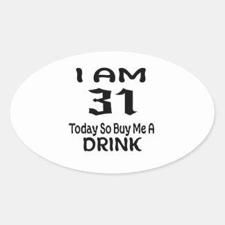 Sticker Ovale 31 achetez-aujourd'hui ainsi moi une boisson