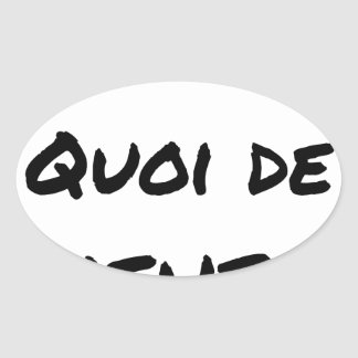 Sticker Ovale ALORS, QUOI DE MEUF ? - Jeux de mots