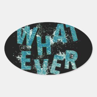 Sticker Ovale Bleu turquoise quoi que