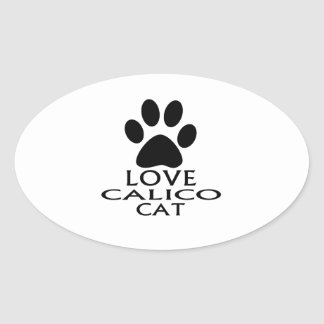 STICKER OVALE CONCEPTIONS DE CAT DE CALICOT D'AMOUR