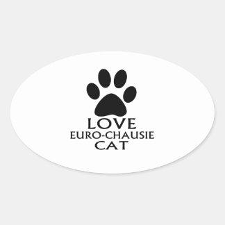 STICKER OVALE CONCEPTIONS DE CAT DE L'AMOUR EURO-CHAUSIE