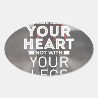Sticker Ovale Courez avec votre coeur