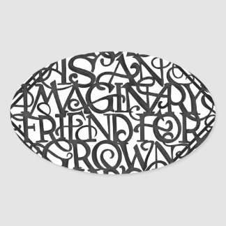 Sticker Ovale Dieu est un ami imaginaire pour développé se lève