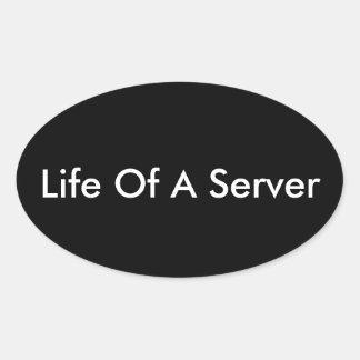 Sticker Ovale FB : La vie d'un serveur