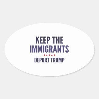 Sticker Ovale Gardez les immigrés