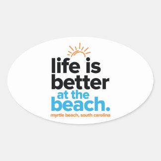 Sticker Ovale La vie est meilleure à la plage