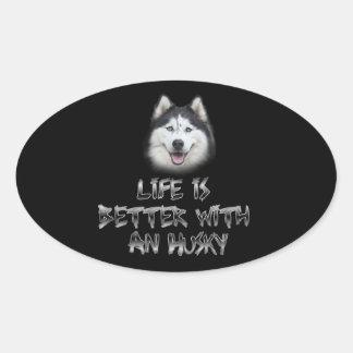 Sticker Ovale La vie est meilleure avec un chien de traîneau