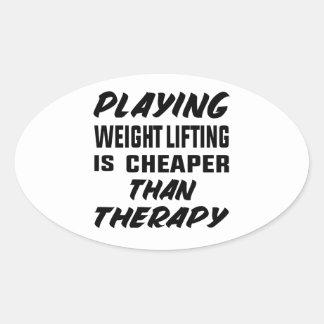 Sticker Ovale Le jeu de l'haltérophilie est meilleur marché que