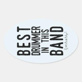 Sticker Ovale Le meilleur batteur (probablement) (noir)