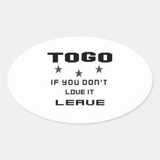 Sticker Ovale Le Togo si vous ne l'aimez pas, partent