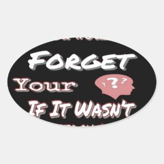 Sticker Ovale N'oubliez pas votre tête