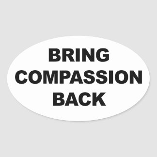 Sticker Ovale Rapportez la compassion