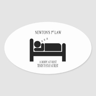 Sticker Ovale Un corps tend au repos à rester au repos la loi de