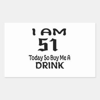 Sticker Rectangulaire 51 achetez-aujourd'hui ainsi moi une boisson
