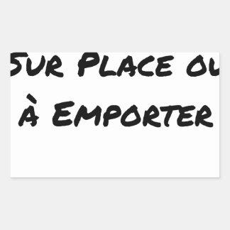 Sticker Rectangulaire A CONSOMMER SUR PLACE OU À EMPORTER - Jeux de mots