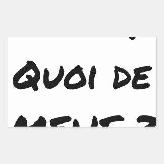 Sticker Rectangulaire ALORS, QUOI DE MEUF ? - Jeux de mots