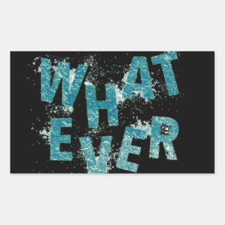 Sticker Rectangulaire Bleu turquoise quoi que