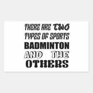Sticker Rectangulaire Il y a deux types de BADMINTON et de d'autres de