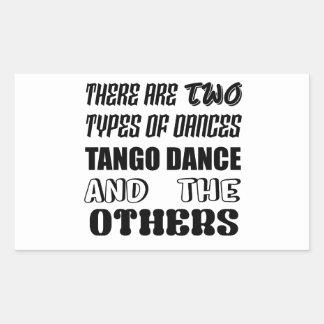 Sticker Rectangulaire Il y a deux types de danse et d'othe de tango de