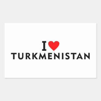 Sticker Rectangulaire J'aime le pays du Turkménistan comme la visite de